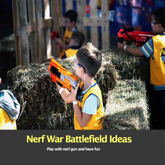 Nerf Battlefield Ideas