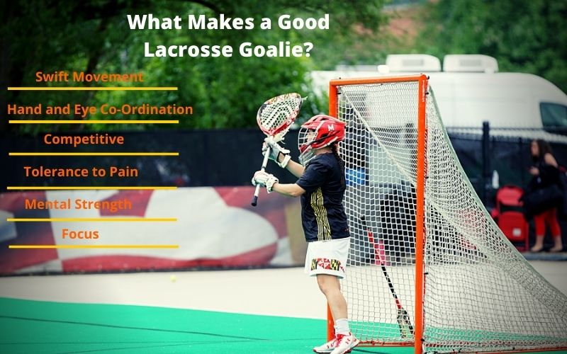 what makes a good lacrosse goalie